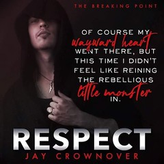 ☆.•°°•.☆ AVAILABLE NOW☆.•°°•.☆ From New York Times and USA Today bestselling author, Jay Crownover, comes the next title in her The Breaking Point romantic suspense series, RESPECT. Pre-order your copy today! (sbproductionsteaseraddict) Tags: book promotions indie authors readers