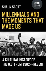Millennials and the Moments That Made Us (Boekshop.net) Tags: millennials moments that made us shaun scott ebook bestseller free giveaway boekenwurm ebookshop schrijvers boek lezen lezenisleuk goedkoop webwinkel