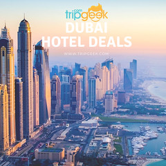 Dubai Hotels Deals (Trip Geek) Tags: dubai hotels homestay hostels photography travel traveling fun deals