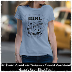 Girl Power. Armed and Dangerous. Second Amendment Women's Shirt. Black Print. Women's: Gildan Ladies' 100% Cotton T-Shirt. Light Blue.  | Loyal Nine Apparel (LoyalNineApparel) Tags: 2a 2ndamendment colddeadhands cute dtom fashion fashionista girlsandguns girlswhoshoot girlswithguns girly glockgirl gunchick gungirl instafashion instagood livefreeordie loyalnineapparel loyalnineclothes ootd pewpew righttobeararms shallnotbeinfringed shootingrange tee teeshirt threepercent tshirt womensshirt womenstee