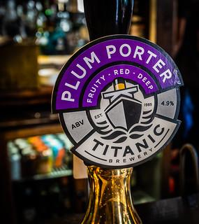 Titanic Beer Pump Label ( A Plum Porter 4.9%) Blackfriars Pub (London)  Fujifilm X100F Compact (1 of 1)