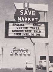U-Save Market - Stockton, Calif. - Sign by Valley Neon, circa 1958 (hmdavid) Tags: vintage sign usave market adler letters signsofthetimes magazine ad advertisement stockton california neon valleyneon 1950s 1958 store