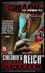 Flashback Dawn: ''The Children's Reich'' (Boekshop.net) Tags: flashback dawn children reich wayne kyle spitzer ebook bestseller free giveaway boekenwurm ebookshop schrijvers boek lezen lezenisleuk goedkoop webwinkel