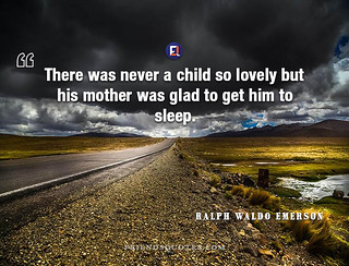 Ralph Waldo Emerson Quote There never child