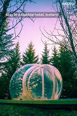 Stay in a bubble hotel, Iceland (woovly) Tags: iceland bucketlistidea stayinabubble things do