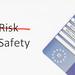 Safety Vs risk choice concept