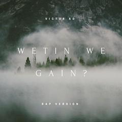 [Mp3] Download: Victor AD – Wetin We Gain (Rap Version) (carliswagmalip) Tags: victor ad