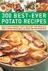 300 Best-Ever Potato Recipes (Boekshop.net) Tags: 300 best potato recipes elizabeth woodland ebook bestseller free giveaway boekenwurm ebookshop schrijvers boek lezen lezenisleuk goedkoop webwinkel