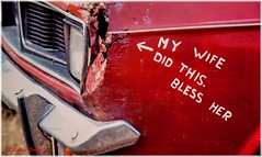 Bless Her :-) (lukiassaikul) Tags: humour funny object car oldcar writtenmessage senseofhumour