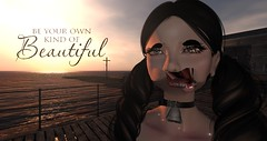 Be Your Own Kind of Beautiful (Nova Bean) Tags: sexy beautiful inspire inspirational quote quotes beauty love yourself secondlife second life