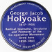 George Jacob Holyoake 1817-1906  Radical Journalist, Secularist and Promoter of the Co-operative Movement lived here 1850-1861  National Secular Society