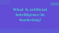 What is AI Marketing (Jamesanderson504) Tags: digital marketing artifical intelligence seo