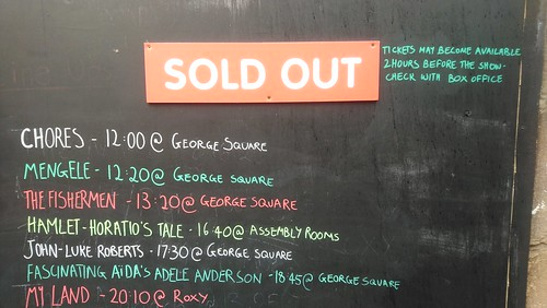 Edfringe 14/08/18: Assembly's Sold Oit Board
