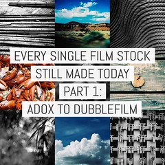 Every single film stock still made today - Part 1: ADOX to Dubblefilm (emulsivefilm) Tags: adox adoxcms20 adoxscala160 adoxsilvermax100 agfa agfacopexrapid agfavistaplus200 agfavistaplus400 agfaphoto agfaphotoapx100professional agfaphotoapx400professional aristaeduultra100 aristaeduultra200 aristaeduultra400 bergger cinestill cinestill50d cinestill800t cinestillbwxx dubblefilmbubblegum dubblefilmmonsoon dubblefilmmoonstruck dubblefilmsunstroke filmlist
