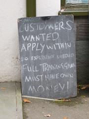 365/260 [170918] - Customer (maljoe) Tags: 365 thedailypost customer sign signs amusingsigns chapelstile cumbria district lakedistrict thelakedistrict englishlakes