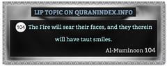 Browse Lip Quran Topic on https://quranindex.info/search/lip #Quran #Islam [23:104] (Quranindex.info) Tags: islam quran reciters surahs topics verses