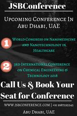 jsbconference conference in dubai (smithkings147) Tags: nanotechnology healthcare dubai chemical engineering conference conferences upcoming technology 2018 pharmaceutical conferene medical usa global