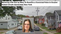 Menacing with Gun by Mary Jo Donofrio a Convicted Felon in Greater Violent Unsafe Amsterdam New York (Amsterdam, New York) Tags: small business beautiful city wonderful people amsterdam ny new york ghost town dead upstate realestate abandoned toxic waste hazardous rape sex offender offenders criminal mohawk valley violent 12010 capital capitol region albany troy schenectady cruelty abuse religious intolerance intolerant urban decay heroin drugs narcotics robbery elderly disabled for sale dirty unsafe ghetto crime river development renewal link park montgomery county gateway overlook pedestrian bridge riverlink wishfest riverbankpark
