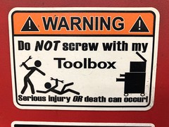 Don't Screw With My Toolbox (rabidscottsman) Tags: attack agression minnesota mn injury tools wrench stayoutofmytoolbox violence workplaceviolence workplace toolbox work fighting danger warning stickfigures sign scotthendersonphotography iphone appleiphone iphone8 geotagged