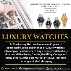 Collection of Pre-owned Luxury Watches (The Luxury Hut) Tags: watches rolex cartier breitling omega preowned