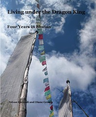 Living under the Dragon king (ih42ca) Tags: bhutan book blurb travel hiking himalayas adventure teaching