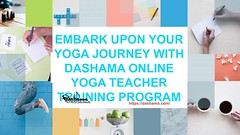 Embark Upon Your Yoga Journey with Dashama for An Online Yoga Teacher Training