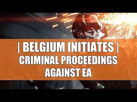 EA Will Keep On Pushing Loot Boxes, Belgium Initiates Criminal Proceedings Against EA, Sony Warned