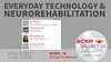 ACRM Conference Technology Rehabilitation session: 437534 Toglia