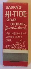 SASKA'S HI-TIDE MISSION BEACH CALIF (ussiwojima) Tags: hitide restaurant bar cocktail lounge missionbeach california advertising matchbook matchcover