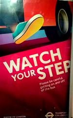 Watch Your Step bus stop poster  September 2018. (Ledlon89) Tags: watchyourstep poster safteyposter sign londontransport tfl transportforlondon bus buses londonbus londonbuses roadsafety signs