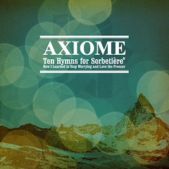 act279. axiome. ten hymns for sorbetière or how i learned to stop worrying and love the freezer (ant-zen) Tags: music antzen wwwantzencom electronic ambient electronica industrial techno experimental artwork release graphic design layout act279 axiome tenhymnsforsorbetièreorhowilearnedtostopworryingandlovethefreezer imminent kirdec cd compactdisc album