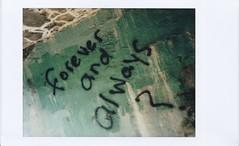 foreverandalways (willradphotography) Tags: instax mini film forever always graffiti willradford canoscan text huntington west virginia