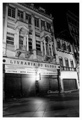 Livraria do Globo (Claudio Arriens) Tags: pb bw ruadapraia ruadosandradas portoalegre riograndedosul noite night brasil livrariadoglobo livraria arquitetura prédio