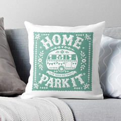 Home is Where You Park It Cushion (Alexandra Snowdon) Tags: camping redbubble campdecor campingideas caravanideas rvideas travelcushion traveltheme campingtheme outdoorstheme caravan rv snowbirds