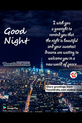 Good night (Touchindia.com) Tags: touchindia greetings wishes greetingwishes touchindiagreetings black blue nyc people day new multicolour colours colors red flower nature white green yellow pink orange quotes life love happy smile goodnight sky sunlight bright outside naturaleza sunshine natur air contrast light moon clouds trees girl city