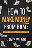 #survival Money : How to Make Money From Home : Using Your Skills to Work at Home (Money, Passive Income, Make Money Online, Freedom) (Volume 1) #prepping (New Great Depression) Tags: my reading list read unread survival prepping