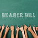 bearer bill