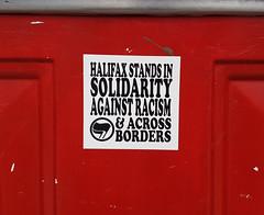 Against Racism (Coastal Elite) Tags: halifax stands solidarity against racism across borders message sticker stickers antifa antiracism antifascism social door porte northend canada diversity inclusion justice novascotia