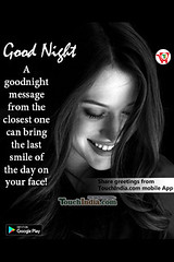Good night (Touchindia.com) Tags: touchindia greetings wishes greetingwishes touchindiagreetings black blue nyc day new multicolour colours colors red flower nature white green yellow pink orange quotes life love happy smile goodnight sky sunlight bright outside naturaleza sunshine natur air contrast light moon national flickr bw water river girl hair preety me