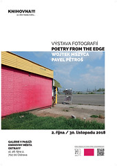 POETRY FROM THE EDGE exhibition in Ostrava. (wojszyca) Tags: exhibition poster