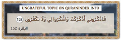 Browse Ungrateful Quran Topic on https://quranindex.info/search/ungrateful #Quran #Islam [2:152] (Quranindex.info) Tags: islam quran reciters surahs topics verses