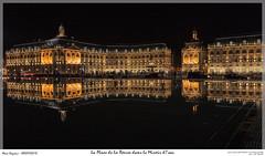 La Place de la Bourse dans le Miroir d'eau (MarcEnGalerie) Tags: miroirdeau voyage poselongue nightly longexposure nocturnal nocturne bordeaux nouvelleaquitaine france fra