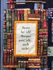 Spruch des Tages (Sockenhummel) Tags: quilt patchwork suderburg ausstellung exhibition gritfriends grit'slifefriends lesen spruch text