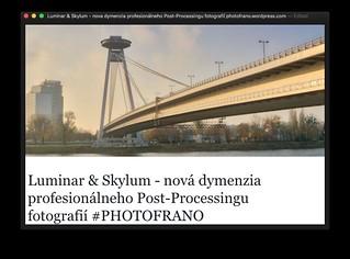 REVIEW: Luminar & Skylum - nova dymenzia profesionálneho Post-Processingu fotografií PHOTOFRANO