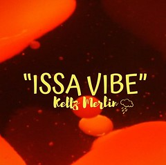 Kellz Merlin Latest Hip Hop Single 'ISSA VIBE' Delivers Unforgettable Music Experience