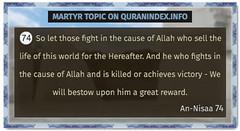 Browse Martyr Quran Topic on https://quranindex.info/search/martyr #Quran #Islam [4:74] (Quranindex.info) Tags: islam quran reciters surahs topics verses