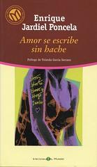 Amor se escribe sin hache (ciudad imaginaria) Tags: libro book leyendo imreading enriquejardielponcela