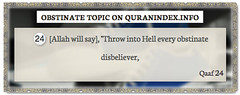 Browse Obstinate Quran Topic on https://quranindex.info/search/obstinate #Quran #Islam [50:24] (Quranindex.info) Tags: islam quran reciters surahs topics verses