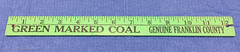 Green Marked Coal Ruler (Coalminer5) Tags: coal coalminer coalmining coalmine greenmarked oldbencoal franklincountyil franklincountyillinois franklincountycoal mining miner coalmemorabilia coalminingmemorabilia miningartifact coalminingartifact miningmemorabilia sesser sesserillinois sesseril valieril valierillinois westfrankfort westfrankfortil westfrankfortillinois illinoiscoal coalcollectible qualiycircle vintageadvertisement coaladvertisement