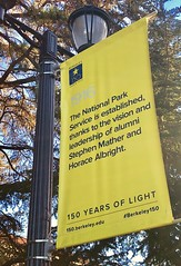 1916–National Park Service (Melinda Stuart) Tags: albright mather banner lamppost celebrate remember history sign university anniversary 150years campus uc berkeley nps